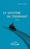Mohamed Diarra - Le mystère du tournant.