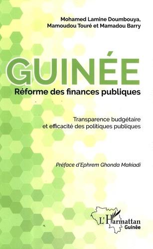 Mohamed Doumbouya et Mamoudou Touré - Guinée réforme des finances publiques - Transparence budgétaire et efficacité des politiques publiques.