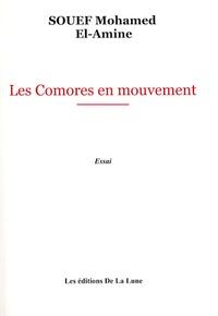 Mohamed El-Amine Souef - Les Comores en mouvement.
