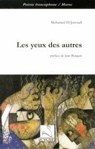 Mohamed El Jerroudi - Les yeux des autres.