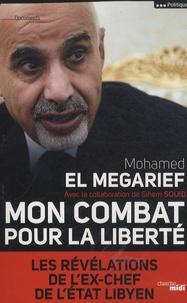 Deedr.fr Mon combat pour la liberté - Les révélations de l'ex-chef de l'Etat libyen Image