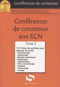 Mohamed El Sanharawi - Conférences de Consensus aux ECN - Tome 2, 101 fiches de synthèse.