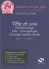 Mohamed El Sanharawi et Caroline Halimi - Tête et cou - Ophtalmologie, ORL, Stomatologie, Chirurgie maxillo-faciale.