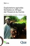 Mohamed Gafsi et Patrick Dugué - Exploitations agricoles familiales en Afrique de l'Ouest et du Centre - Enjeux, caractéristiques et éléments de gestion.