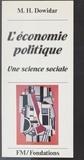 Mohamed H. Dowidar - L'Économie politique : une science sociale.