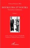 Mohamed Hachemi Abbès - Bourguiba et Nouira - Volume 1, Souvenirs et mémoires.