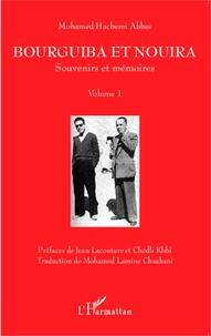 Bourguiba et Nouira - Volume 1, Souvenirs et mémoires.pdf