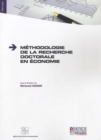 Mohamed Haddar - Méthodologie de la recherche doctorale en économie.