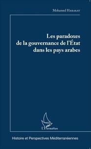 Mohamed Harakat - Les paradoxes de la gouvernance de l'Etat dans les pays arabes.