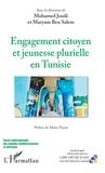 Mohamed Jouili et Salem maryam Ben - Engagement citoyen et jeunesse plurielle en Tunisie.