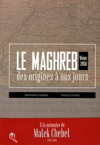Le Maghreb des origines à nos jours - Vision 2050.pdf