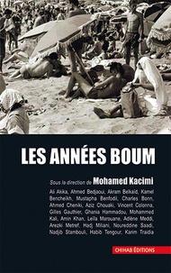 Mohamed Kacimi - Les années boum.