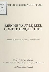 Mohamed Kacimi - Rien ne vaut le réel contre l'inquiétude : Atelier d'écriture à Saint-Denis.
