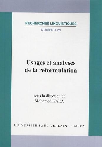 Mohamed Kara - Usages et analyses de la reformulation.