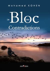 Mohamed Kohen - Le Bloc des contradictions.