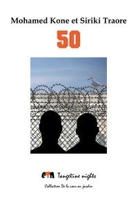 Mohamed Kone et Siriki Traore - 50.