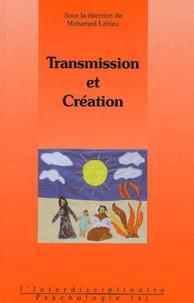 Mohamed Lahlou et  Collectif - Transmission et création.