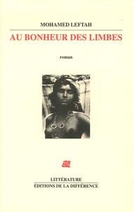 Mohamed Leftah - Au bonheur des limbes.