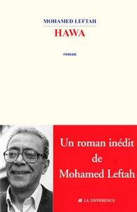 Mohamed Leftah - Hawa - Ou Le chant du quartier Boussbir.