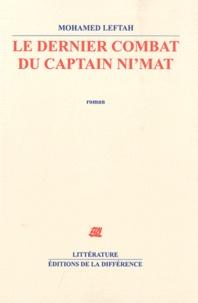 Mohamed Leftah - Le dernier combat du captain Ni'mat.