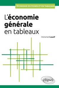 Mohamed Loucif - L'économie générale en tableaux.