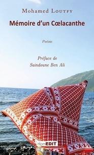 Mohamed Loutfy - Mémoire d'un coelacanthe.