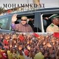 Mohamed Maradji - Mohammed VI l'Africain.