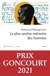 Mohamed Mbougar Sarr - La plus secrète mémoire des hommes.