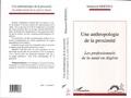 Mohamed Mebtoul - Une anthropologie de la proximité - Les professionnels de la santé en Algérie.