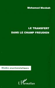 Le transfert dans le champ freudien.pdf