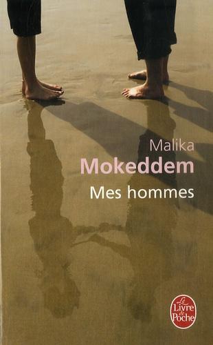 Mohamed Mokeddem - Mes hommes.