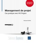 Mohamed Moumni - Management de projet - Cas pratique avec MS Project.