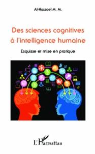Des sciences cognitives à l'intelligence humaine- Esquisse et mise en pratique - Mohamed Moustafa Al-Hassael |