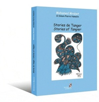 Mohamed Mrabet - Stories de Tanger - Stories of Tangier.