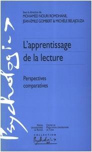 Mohamed-Nouri Romdhane et Jean-Emile Gombert - L'apprentissage de la lecture - Perspectives comparatives.