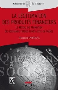 La légitimation des produits financiers - Le réseau de promotion des Exchange Traded Funds (ETF) en France.pdf