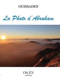 Mohamed Ouissaden - La photo d'Abraham.