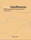Mohamed Rachdi - Interférences - Références marocaines de l'art contemporain.