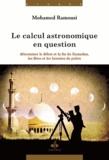 Mohamed Ramousi - Le calcul astronomique - Traité juridique.
