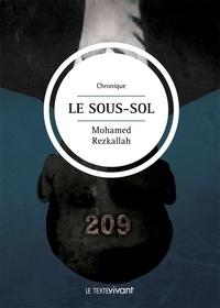 Mohamed Rezkallah - Le sous-sol - Roman social.