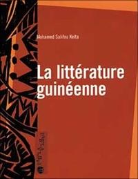 Mohamed-S Keita - La littérature guinéenne.