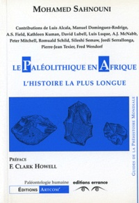 Mohamed Sahnouni - Le paléolithique en Afrique - L'histoire la plus longue.