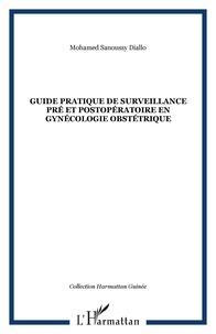 Guide pratique de surveillance pré et postopératoire en gynécologie obstétrique.pdf