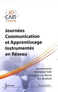 Mohamed Sidir et Georges-Louis Baron - Journées communication et apprentissage instrumentés en réseau JOCAIR '08.