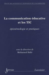 Mohamed Sidir - La communication éducative et les TIC - Epistémologie et pratiques.