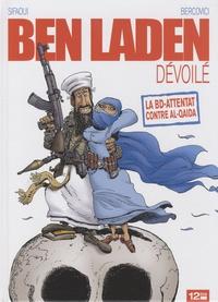 Mohamed Sifaoui et Philippe Bercovici - Ben Laden dévoilé.