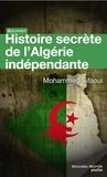 Mohamed Sifaoui - Histoire secrète de l'Algérie indépendante - L'Etat-DRS.