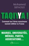 Mohamed Sifaoui - Taqiyya - Comment les Frères musulmans veulent infiltrer la France.