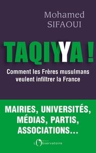 Pdf livres gratuits à télécharger Taqiyya  - Comment les Frères musulmans veulent infiltrer la France 9791032906200 (Litterature Francaise) FB2 MOBI CHM