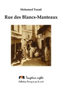 Mohamed Touati - Rue des Blancs-Manteaux.